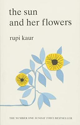 The Sun and Her Flowers by Rupi Kaur New Paperback Book