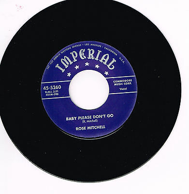ROSE MITCHELL - BABY PLEASE DON'T GO / LIVE MY LIFE (Femme R&B Popcorn Classic)
