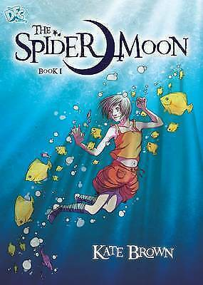The Spider Moon: Book 1 (DFC Library), Brown, Kate, Very Good Book