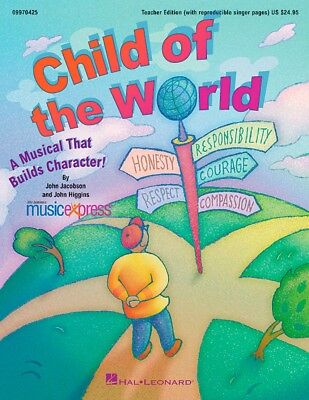 Hal Leonard Child Of The World A Musical That Builds Character! Classroom Kit