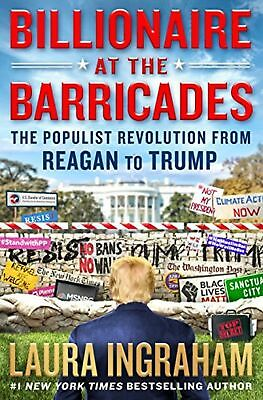 Billionaire at the Barricades:by Laura Ingraham - Brand New - FAST FREE SHIPPING