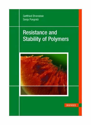 Resistance and Stability of Polymers (Portofrei)