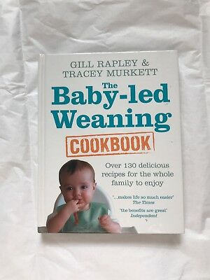 Baby Led Weaning Cookbook by Gill Rapley