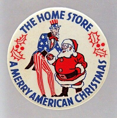 rare WWII SANTA CLAUS & UNCLE SAM Home Store American Christmas pinback button +