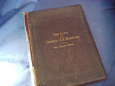 1882 The LIFE of GENERAL AMBROSE BURNSIDE DeLuxe Edition BOOK 285/300