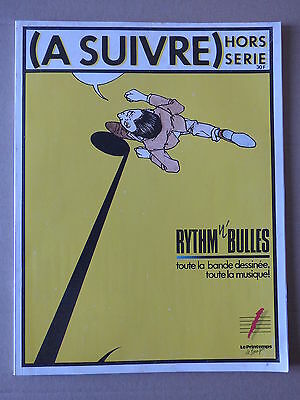 A SUIVRE HORS SERIE n° 5  SPECIAL RYTHM N' BULLES
