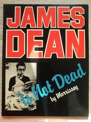 James Dean Is Not Dead by Morrissey book Babylon Books 1984 The Smiths