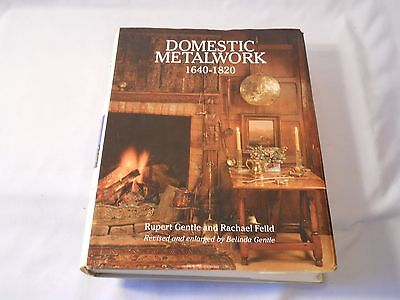 Domestic Metalwork 1640-1820  Rupert Gentle And Rachael Feild