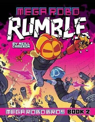Mega Robo Bros #2: Mega Robo Rumble by Neill Cameron New Paperback Book