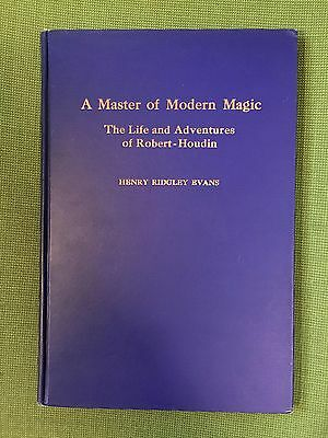 A Master of Modern Magic – Life and Adventures of Robert Houdin (1st ed., 1932)