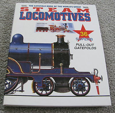 Great Steam Locomotives / The Gatefold Book Of The World / By Anthony J Lambert