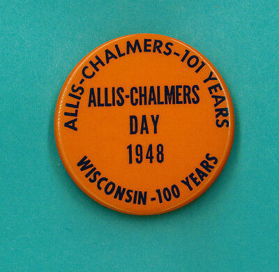 1948 Allis Chalmers Day Wisconsin 100 years celluloid pinback pin
