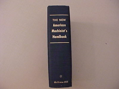 The NEW AMERICAN MACHINIST'S HANDBOOK Manual Book 1955