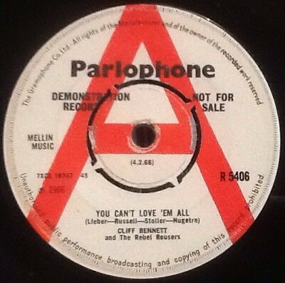 CLIFF BENNETT & The Rebel Rousers - You Can't Love Em All. UK Parlophone Demo 45