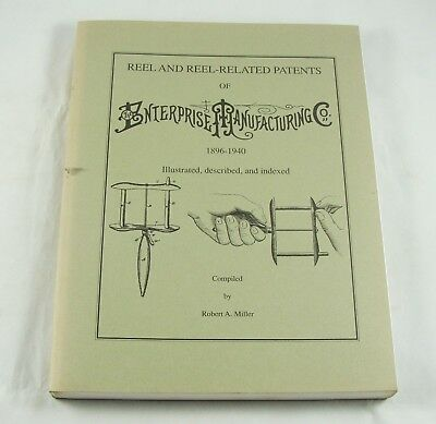 REEL AND REEL RELATED PATENTS OF ENTERPRISE MANUFACTURING CO. - 1896-1940 - Book