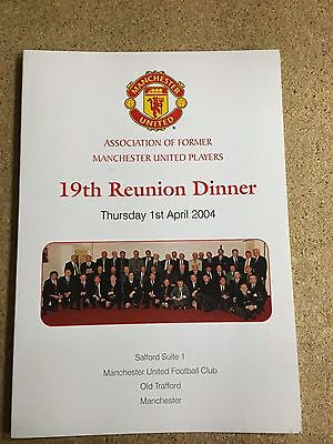 2004 Manchester United Ex Players Assoc. 19th Reunion Dinner Menu