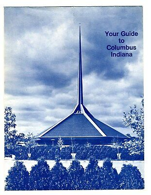 Your Guide to Columbus Indiana Brochure & Map  I M Pei Saarinen Girard  1970's
