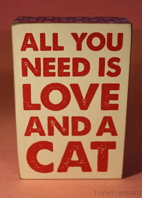 New Valentine All You Need is Love and a Cat Kitten Cats Pawprints Wood Box Sign
