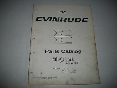 1962 Evinrude 40 Hp Lark Selectric Shift 35932 35933 Outboard  Parts Catalog