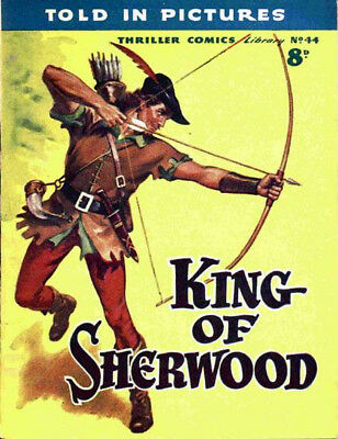 THRILLER PICTURE LIBRARY No.44 KING OF SHERWOOD -  Facsimile Comic