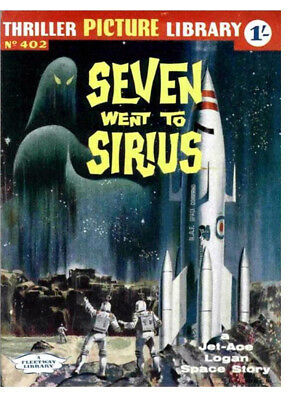 THRILLER PICTURE LIBRARY No.402 - SEVEN WENT TO SIRIUS  -  Facsimile Comic