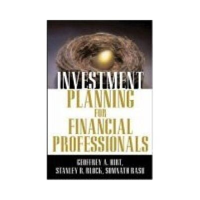 Investment Planning for Financial Professionals (engl. ed.) Hirt, Geoffrey A. ,
