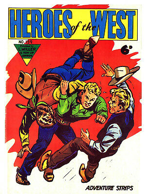 HEROES OF THE WEST No.159  - BRITISH 6d .  -   Facsimile Comic