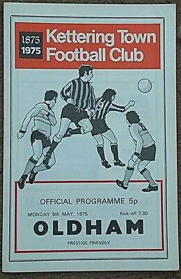 Kettering Town v Oldham Athletic 1974/75 friendly programme