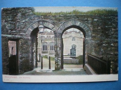 Postcard Anglesey Holyhead - Old Archway