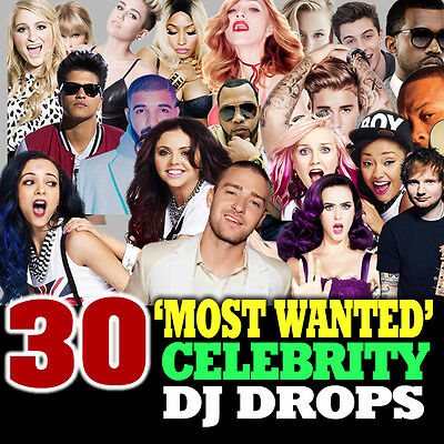 30 'Most Wanted' Chart Celebrity DJ Drops | Radio, Jingles, Sweepers