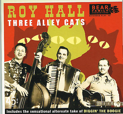 ROY HALL - DIGGIN' THE BOOGIE / 3 ALLEY CATS + 2 (1950s DECCA Rockabilly). Ltd