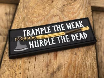 TRAMPLE THE WEAK HURDLE THE DEAD PATCH Viking Morale Axe Valhalla Moeguns Badge