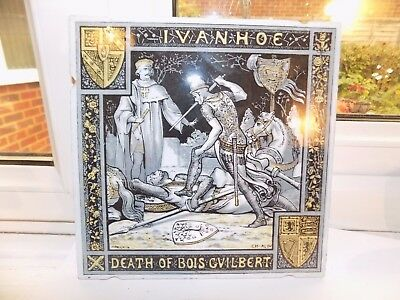 VICTORIAN MINTON MOYR SMITH WALL TILE 8'' x 8'' IVANHOE DEATH OF BOIS GVILBERT