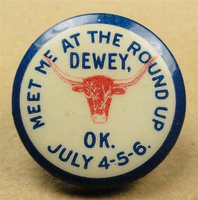 VTG Cello Pinback DEWEY OKLAHOMA ROUND UP (Rodeo/OK.Territory?) 22mm pin ME1381