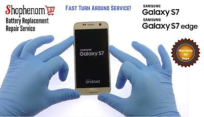 Samsung Galaxy S7,S7 Edge Battery Replacement Repair Service with Warranty