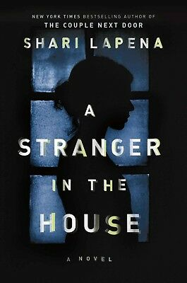 A Stranger in the House by Shari Lapena Ebooks