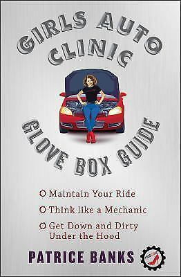 Girls Auto Clinic Glove Box Guide by Patrice Banks (2017, Paperback)