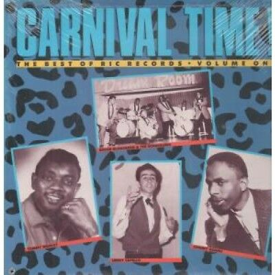 CARNIVAL TIME THE BEST OF RIC RECORDS VOLUME ONE Various LP VINYL US Rounder 14