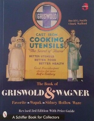 The Book Of Griswold Cast-Iron Price Guide Collector's Book Wagner