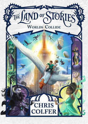 The Land of Stories: Worlds Collide 6 by Chris Colfer eBooks