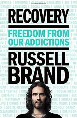 Recovery: Freedom from Our Addictions Hardcover 2017