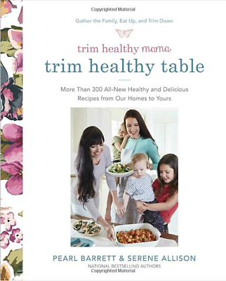 Trim Healthy Mama's Trim Healthy Table: More Than 300 All-New Healthy and...