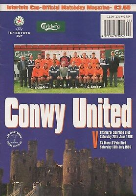 Jun 96 CONWY UNITED v CHARLEROI , SV MARC Double issue