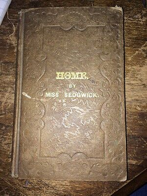 1837  Home By Miss Catherine Sedgwick
