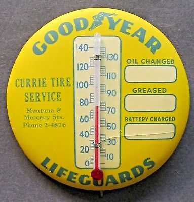 version #2 GOODYEAR LIFEGUARDS Currie Tire Butte MT pinback button THERMOMETER *