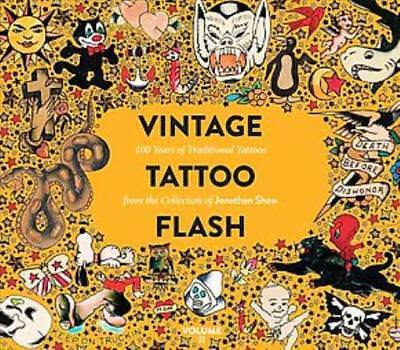 Vintage Tattoo Flash - Shaw, Jonathan/ Coleman, Joe (Int) - New Hardcover