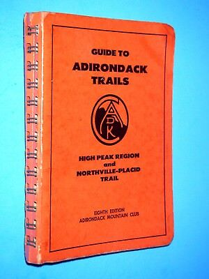 Adirondack Mtn Club  ~  GUIDE TO ADIRONDACK TRAILS  ~  1973; SC; Revised 8th/2nd
