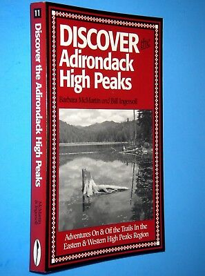 McMartin, Barbara;  ~  DISCOVER THE ADIRONDACK HIGH PEAKS  ~  2004; Gift Quality