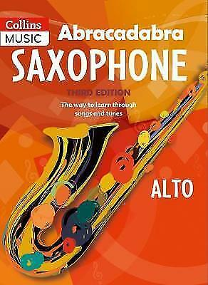 Abracadabra Saxophone (Pupil's Book): The Way to Learn Through Songs and Tunes