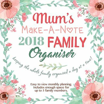 Mum's Make-A-Note Family Organiser 2018 Square Wall Calendar by Browntrout